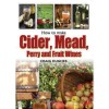 How to make Cider, Mead, Perry and Fruit Wines