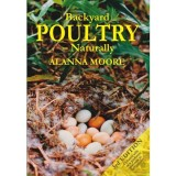 Backyard Poultry - Naturally