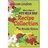 Rawesome creations nut milk bag recipe collection