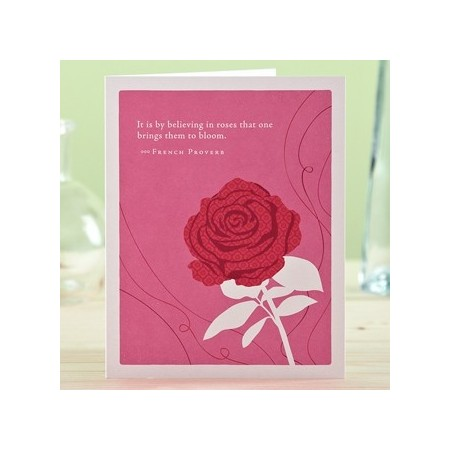 PG Mothers Day card - it is by believing in roses...