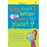 Why Should I Bother About The Planet?