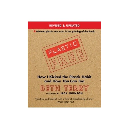 Plastic Free - How I Kicked the Habit