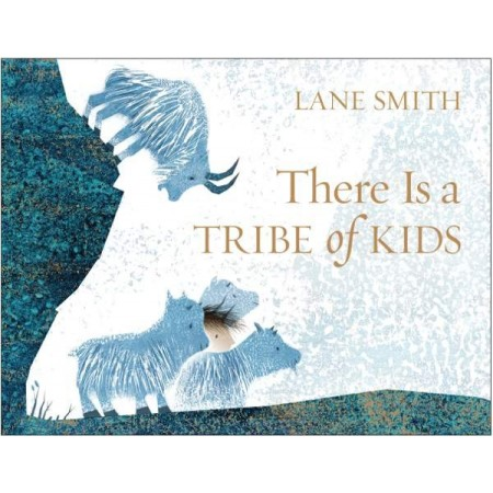 There Is A Tribe Of Kids Hardcover