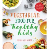 Vegetarian Food For Healthy Kids
