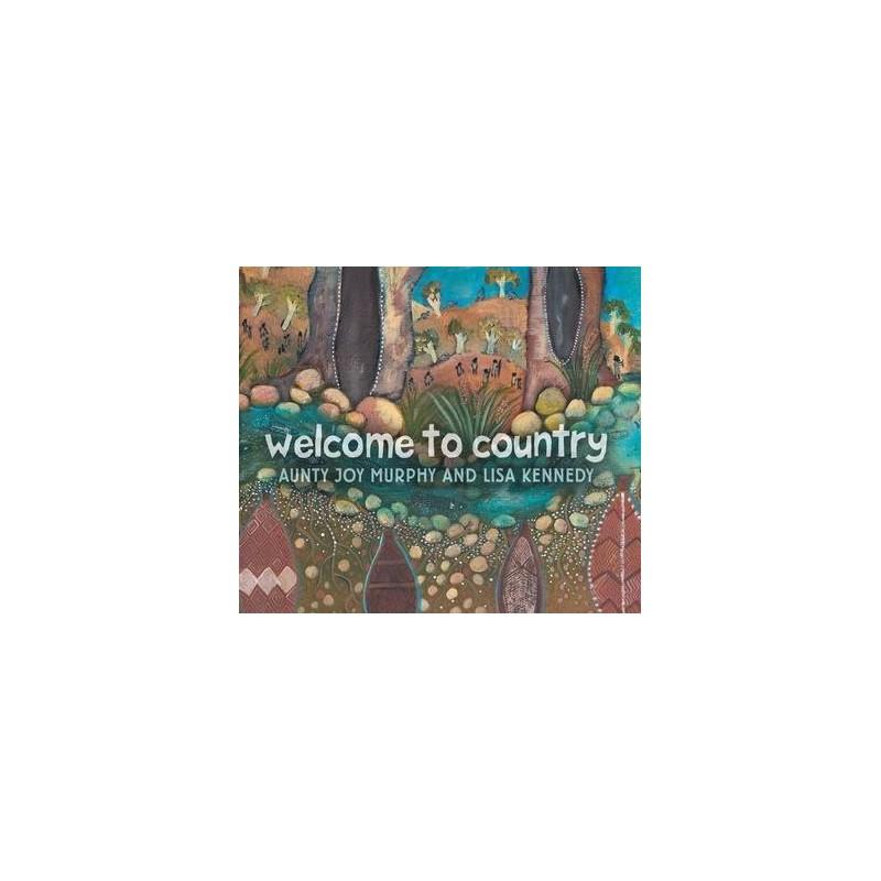 Welcome to Country (Children's Hardcover)