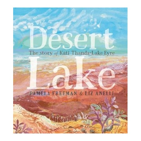 Desert Lake Story of Kati Thanda