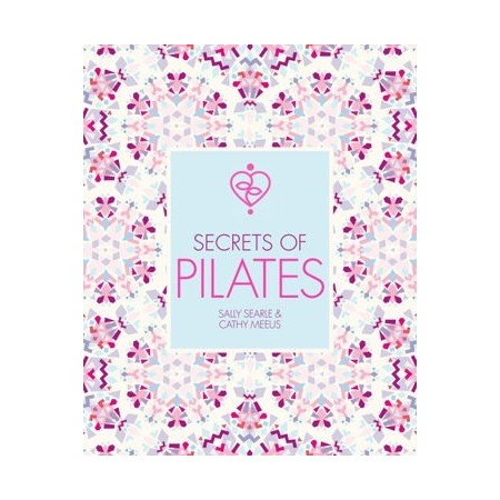 Secrets of Pilates LAST CHANCE!