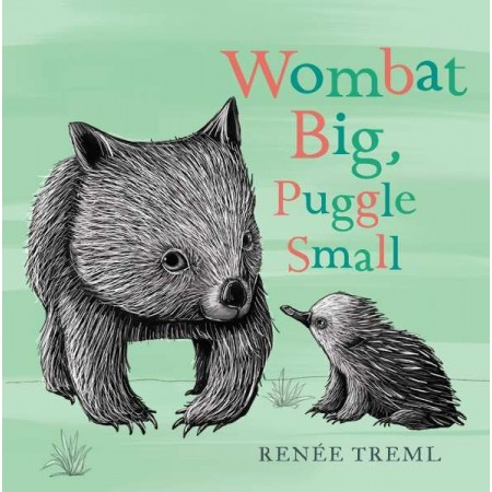 Wombat Big, Puggle Small - Board Book