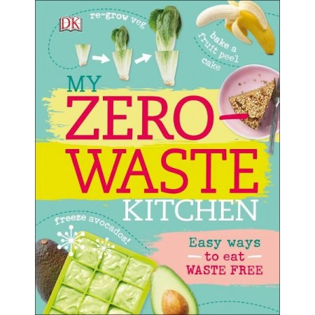 My Zero Waste Kitchen