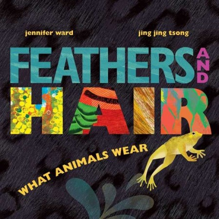 Feathers & Hair What Animals Wear
