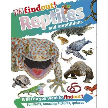 DK Find Out! Reptiles And Amphibians Book