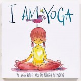 I Am Yoga (Boardbook)