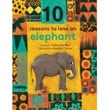 10 Reasons To Love An Elephant