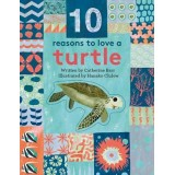10 Reasons To Love A Turtle
