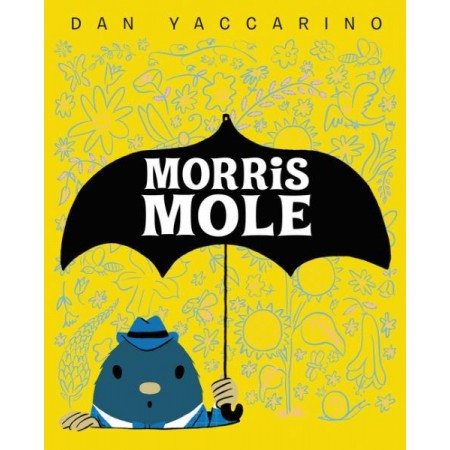 Morris Mole - even the smallest creatures can do big things