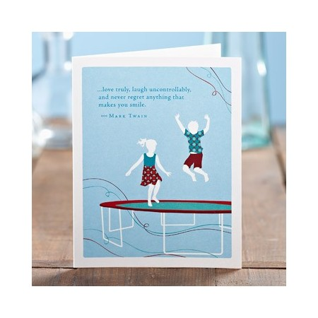 Birthday Greeting Card - Love Truly, Laugh Uncontrollably...