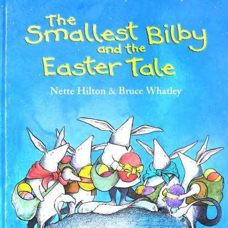Book Smallest Bilby & the Easter Tale Hardcover