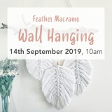Buy 'Feather Macrame Wall Hanging' by Knotting Naked Sat September 14 Workshop