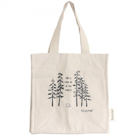 Biome Organic Cotton Canvas Tote Bag - You'll Find Me in the Forest