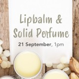 'Lip Balm & Solid Perfume' Sat September 21 Brisbane Workshop