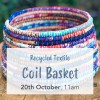'Recycled Textile Coil Basket' with ZenZero Sun October 20 Brisbane Workshop