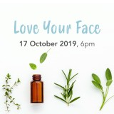 'Love Your Face' Thur October 17 Brisbane Workshop