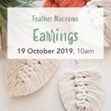 Buy 'Boho Feather Macrame Earrings' by Knotting Naked Sat October 19 Brisbane Workshop