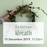 Buy 'Foraged Eco Christmas Wreath Weaving' with Cultivate Collective Sun Dec 1 Workshop