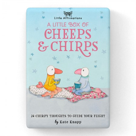 Kate Knapp Little Affirmations Box - A Little Box of Cheeps & Chirps