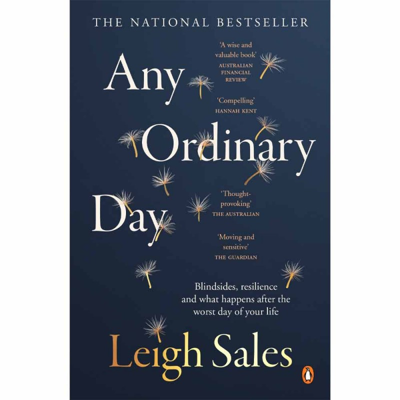 Any Ordinary Day - Blindsides, Resilience And What Happens