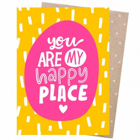 Earth Greetings Card - You Are My Happy Place