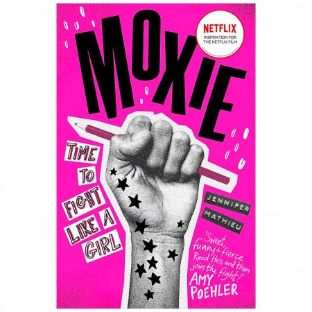 Moxie Time To Fight Like A Girl