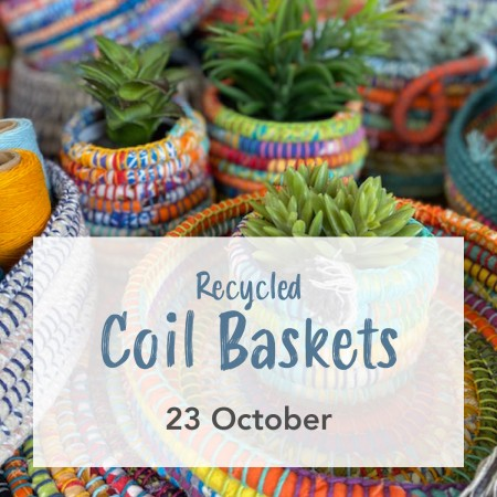 'Recycled Coil Baskets' Sat October 16, EVE - Southport Workshop
