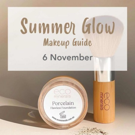 Buy 'Summer Glow Makeup Guide' with Eco Minerals Sat November 6, AM - Southport Workshop
