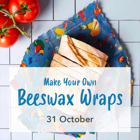 Make Your Own Beeswax Wraps, Sun 31 October, AM - Southport Workshop