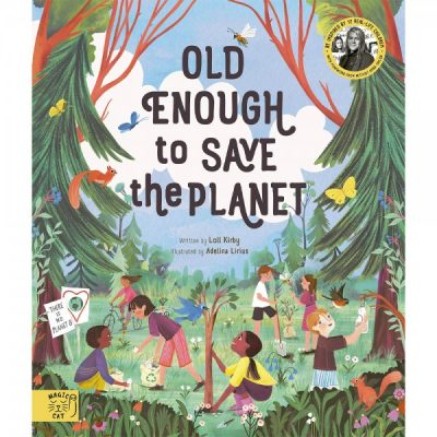 Old enough to save the planet | Kids books that have an environmental message | Biome Eco Stores