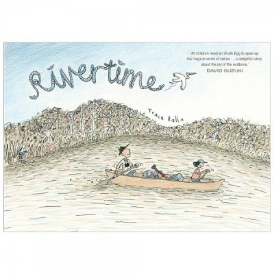 Rivertime | Kids books that have an environmental message | Biome Eco Stores