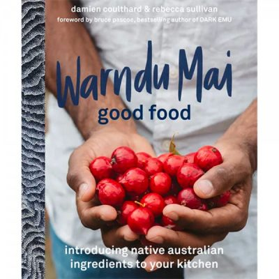 How to incorporate Australian native ingredients into your food | Bush Tucker, Australian Native Edibles, Bush Food | Biome Eco Stores