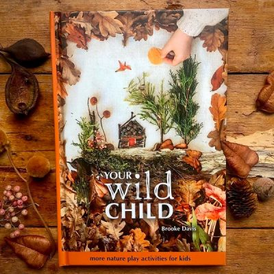 Your Wild Child Nature Play Activities for Kids | Kids books that have an environmental message | Biome Eco Stores