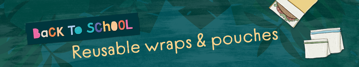 Back to school reusable wraps and pouches