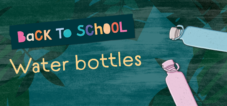 Back to school reusable water bottles