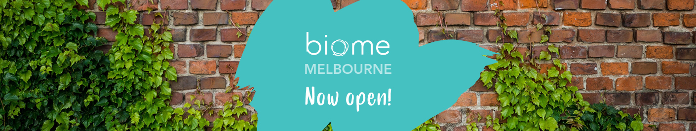 Biome Melbourne now open