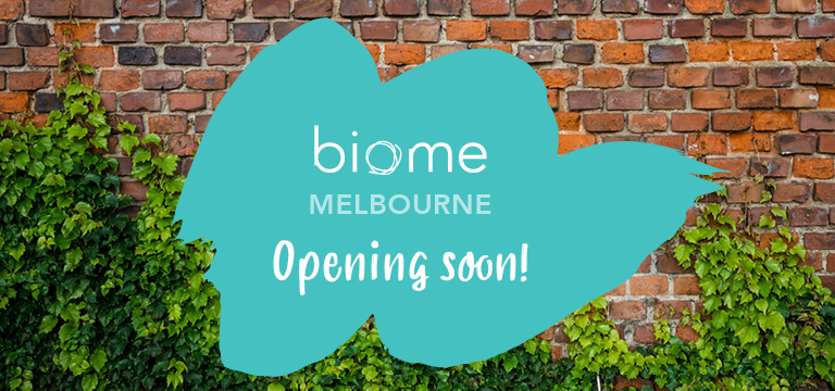 Biome Melbourne opening soon