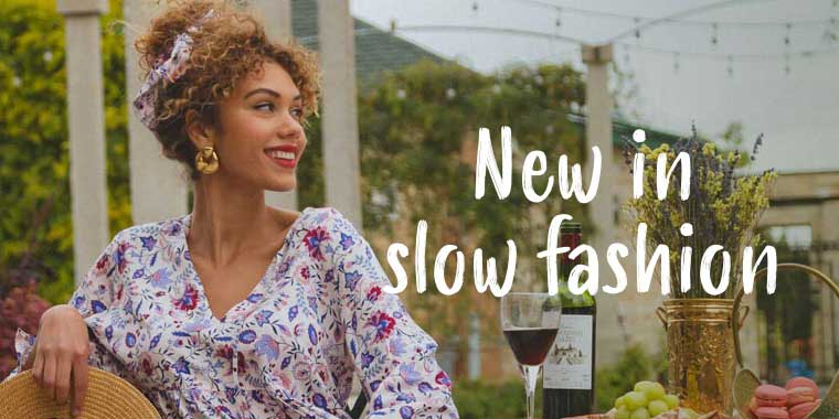 New in Slow Fashion