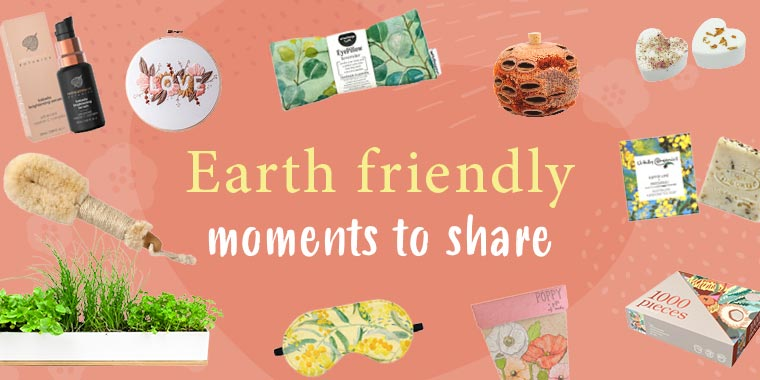 Earth friendly moments for Mothers Day*