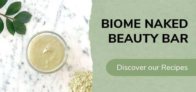 Biome Naked Beauty Bar ? Discover our Recipes