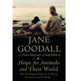 Hope for Animals and their World by Jane Goodall