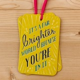Gift tag card - it's a far brighter world...