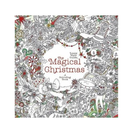 The Magical Christmas : A Colouring Book