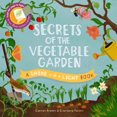 Secrets Of The Vegetable Garden